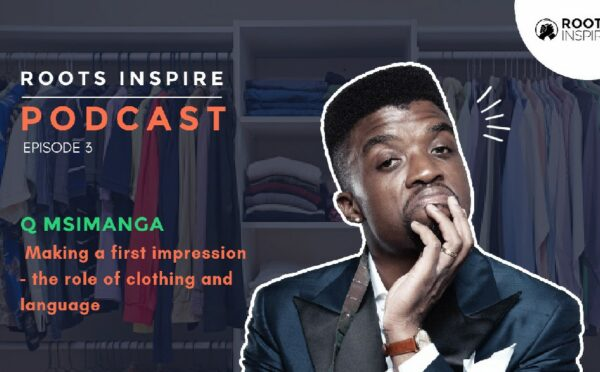 Roots Inspire Podcast - Msimanga