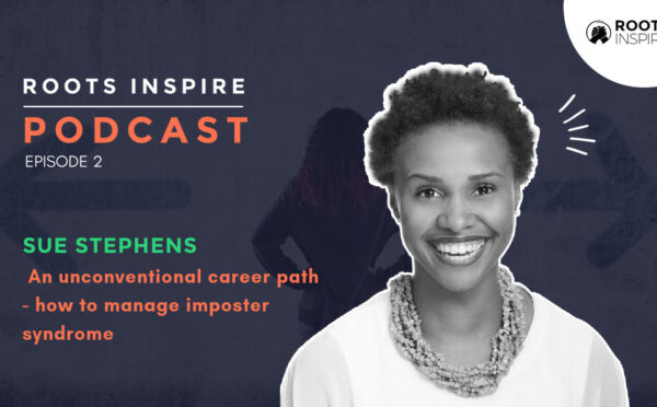 Roots Inspire Podcast - Sue Stephens final